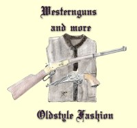 Westernfashion Guns and more